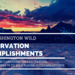 2016 Washington Wild Conservation Accomplishments