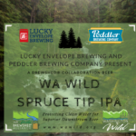 WA Wild Spruce Tip IPA Release Party